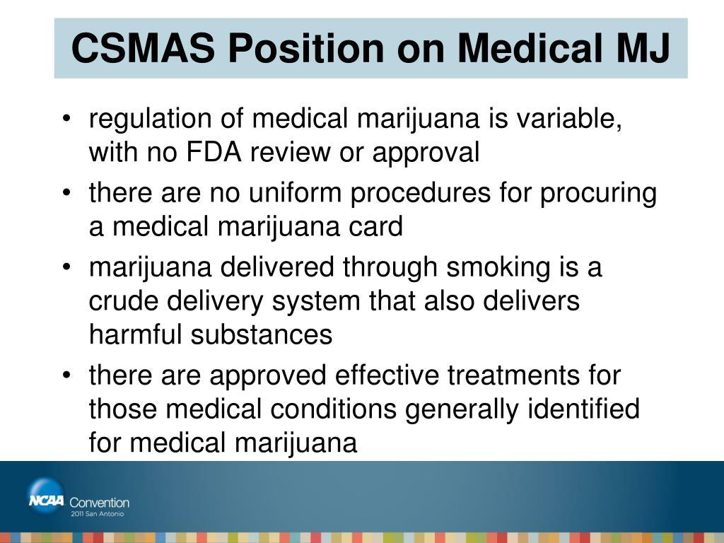 CSMAS Position on Medical MJ