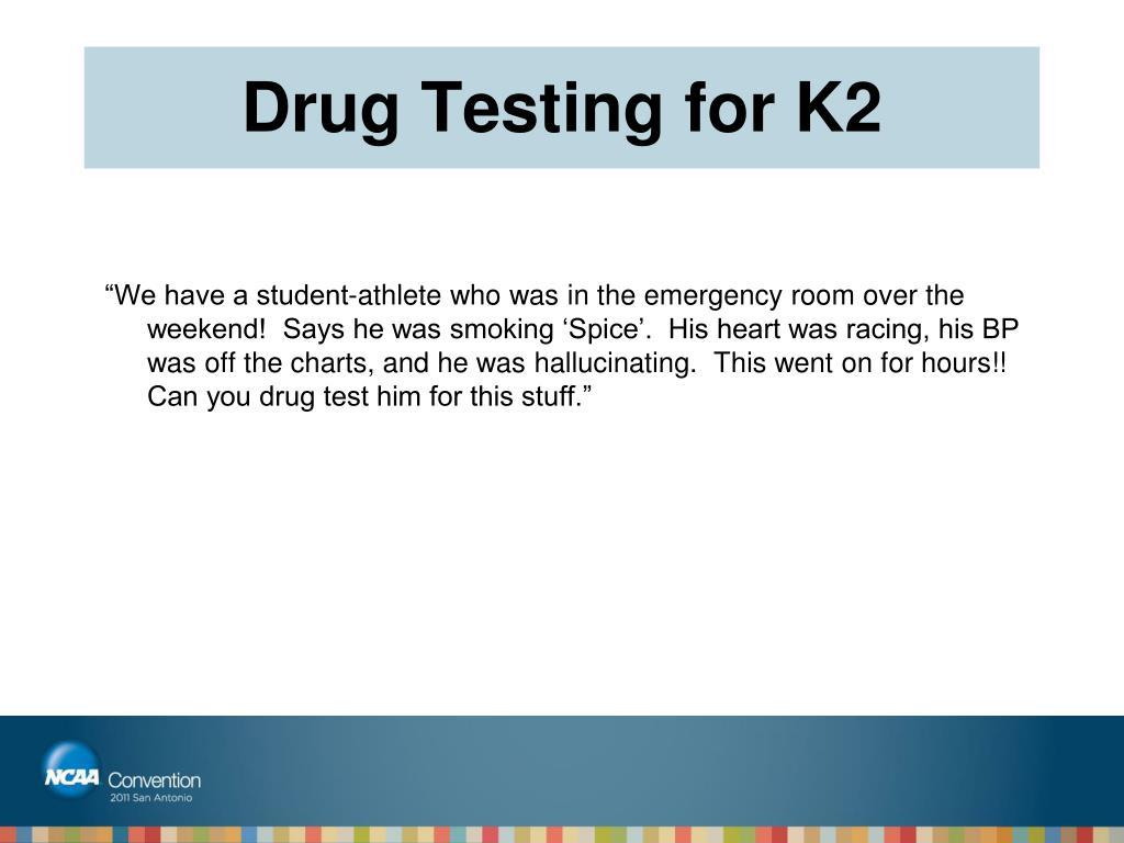 Drug Testing for K2