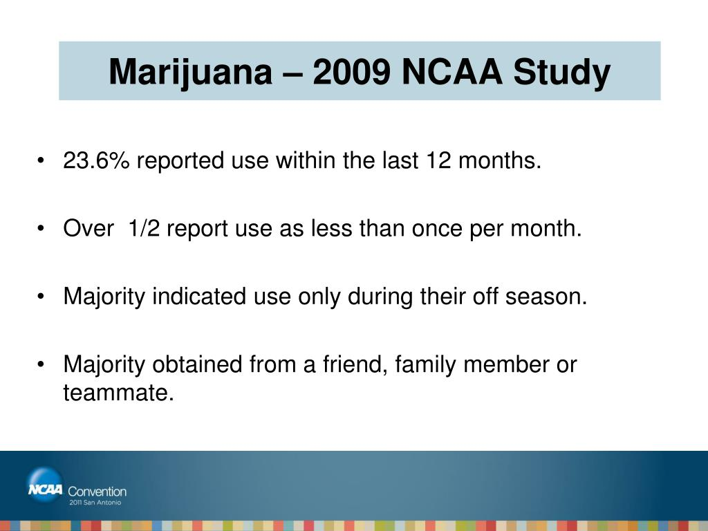 Marijuana – 2009 NCAA Study
