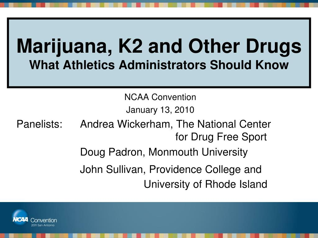 Marijuana, K2 and Other Drugs