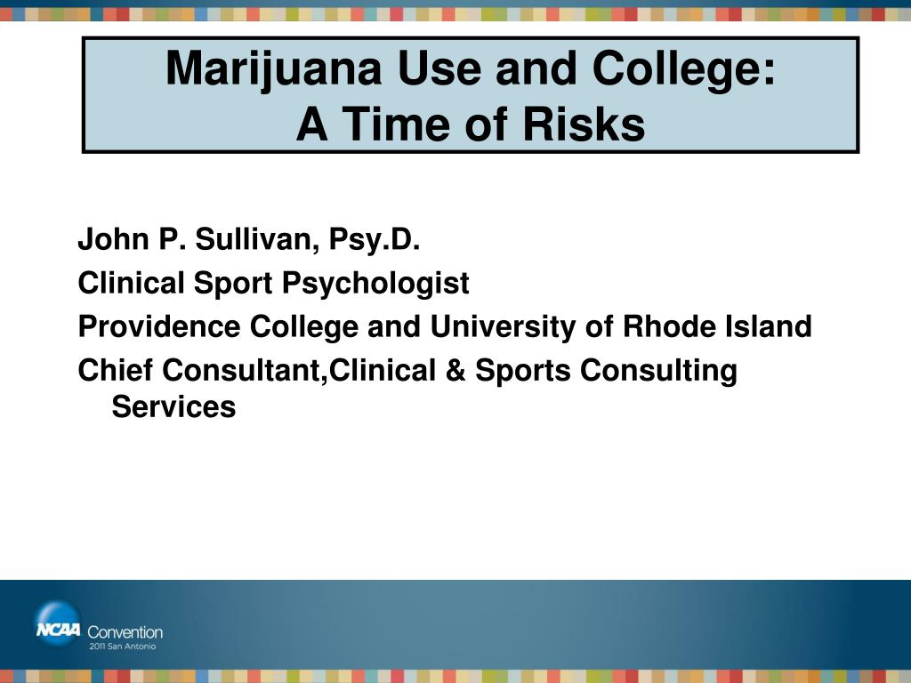 Marijuana Use and College:
