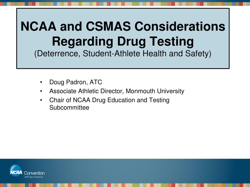 NCAA and CSMAS Considerations Regarding Drug Testing