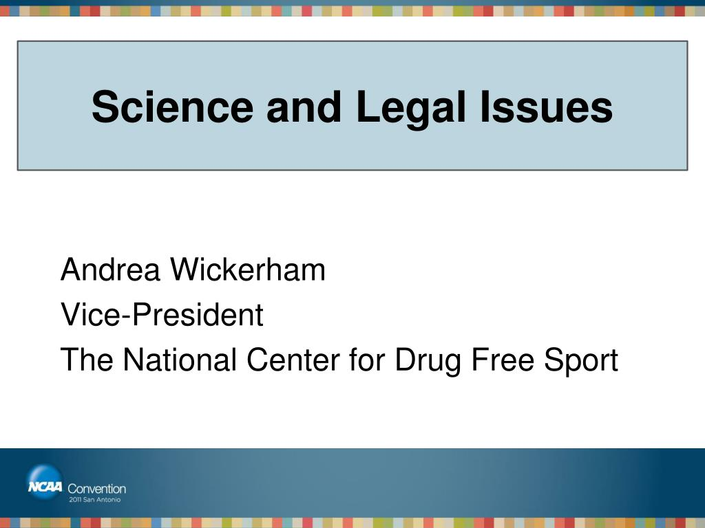 Science and Legal Issues