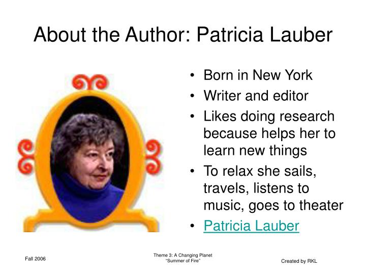 About the Author: Patricia Lauber