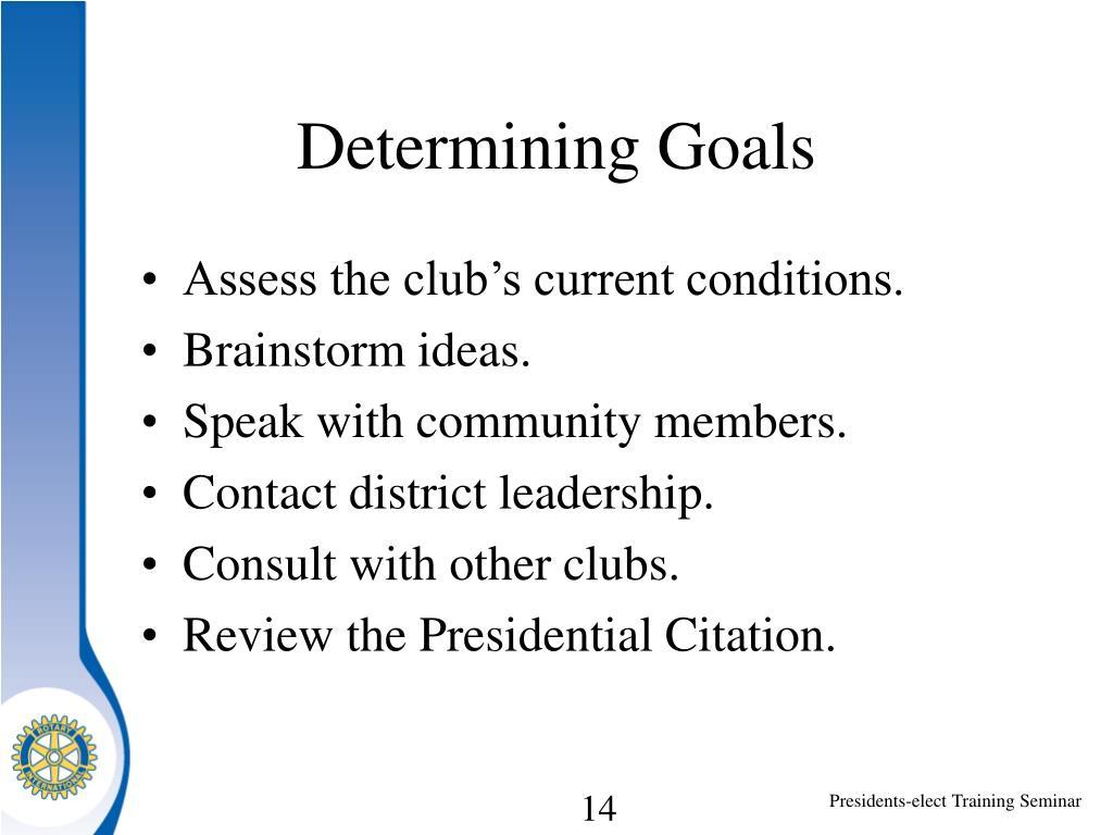 Determining Goals