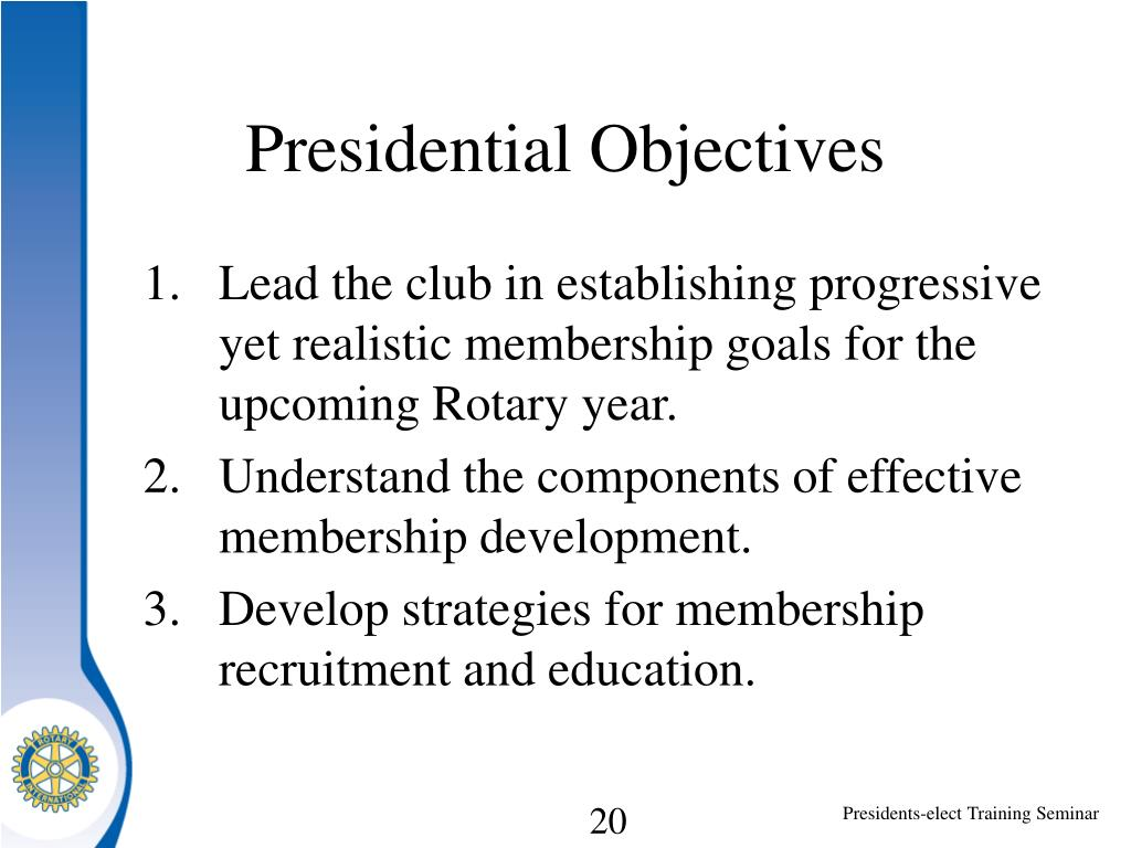 Presidential Objectives