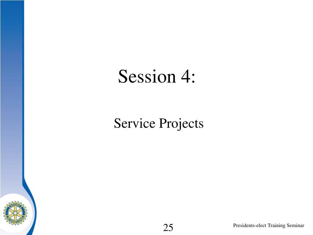 Session 4:
