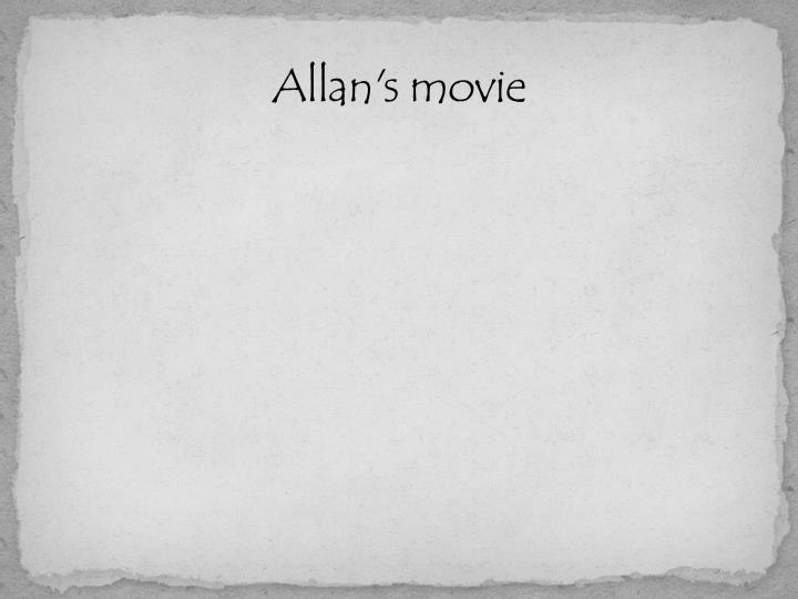 Allan's movie