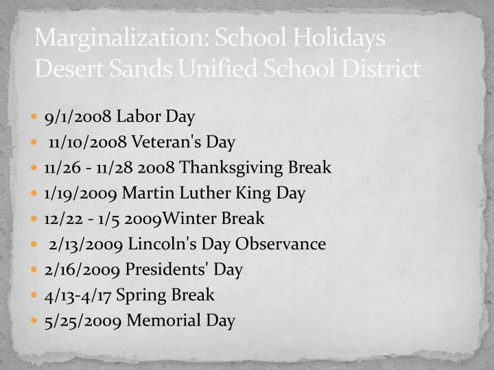 Marginalization: School Holidays