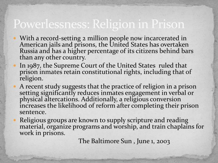Powerlessness: Religion in Prison