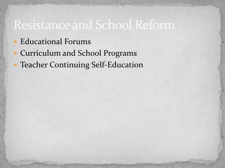 Resistance and School Reform