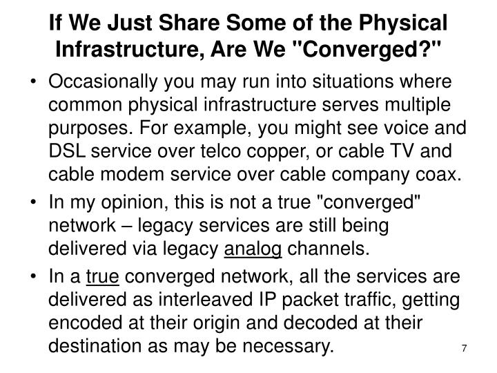 "If We Just Share Some of the Physical Infrastructure, Are We ""Converged?"""