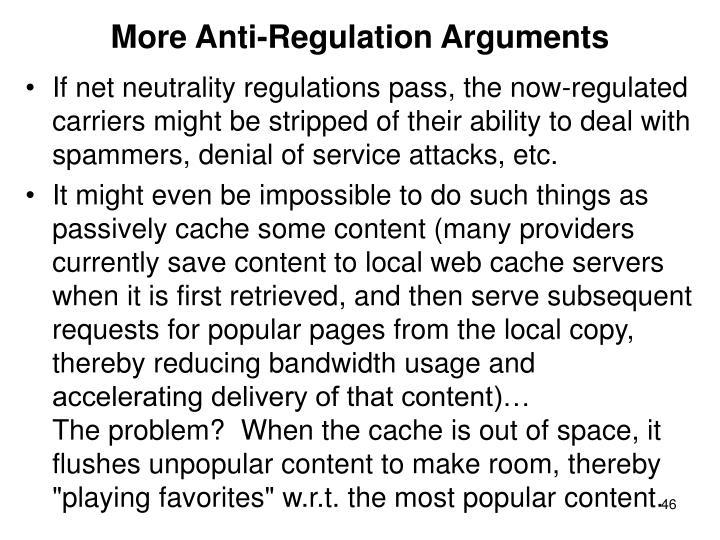 More Anti-Regulation Arguments