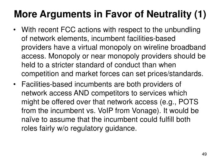 More Arguments in Favor of Neutrality (1)
