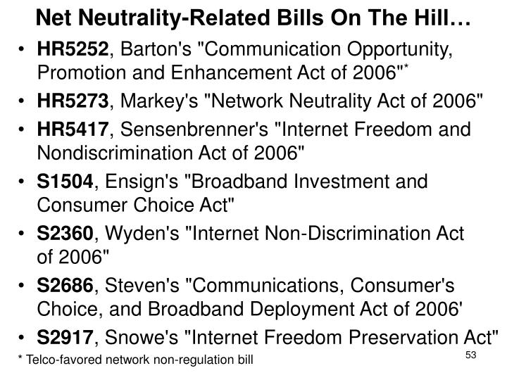 Net Neutrality-Related Bills On The Hill…