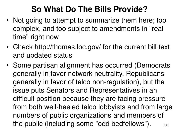 So What Do The Bills Provide?
