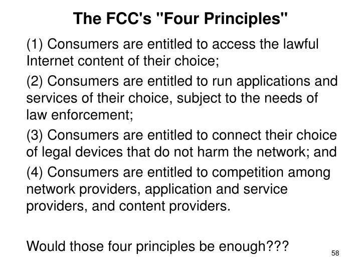"""The FCC's """"Four Principles"""""""