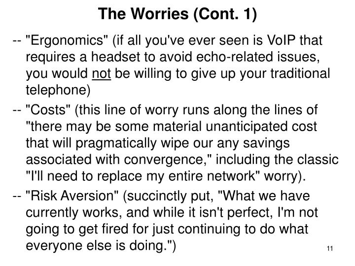 The Worries (Cont. 1)