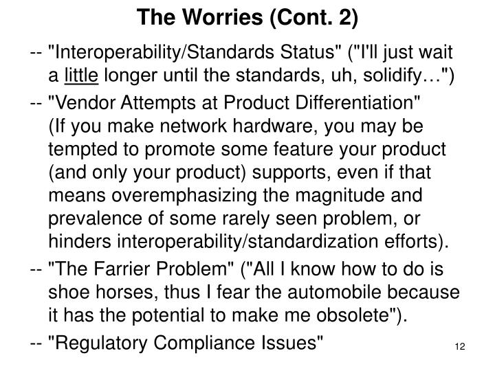 The Worries (Cont. 2)
