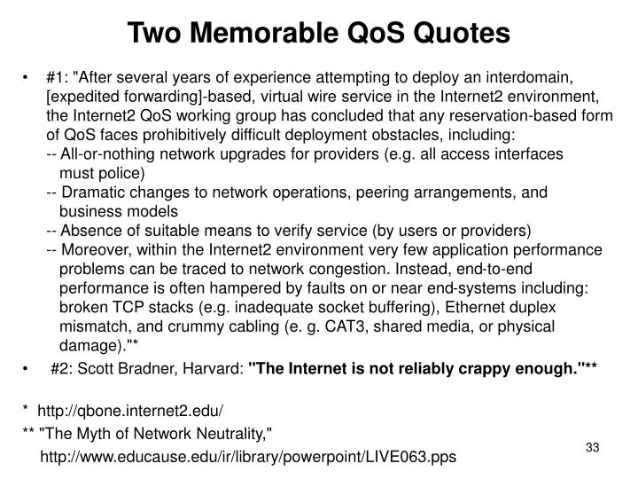 Two Memorable QoS Quotes