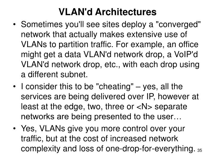VLAN'd Architectures