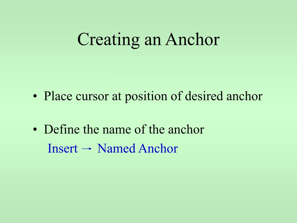 Creating an Anchor