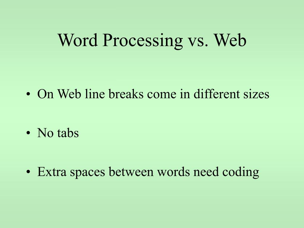 Word Processing vs. Web