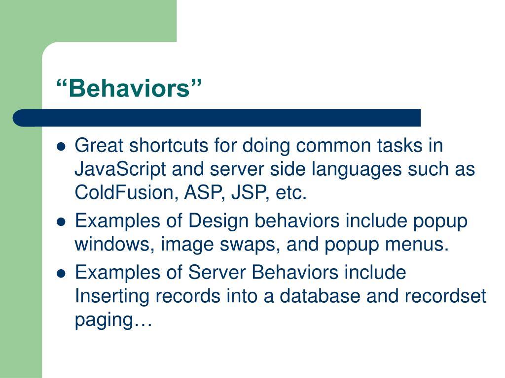 """""""Behaviors"""""""