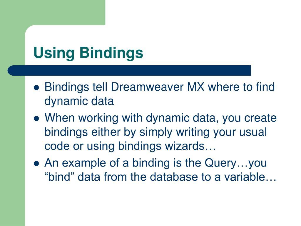 Using Bindings