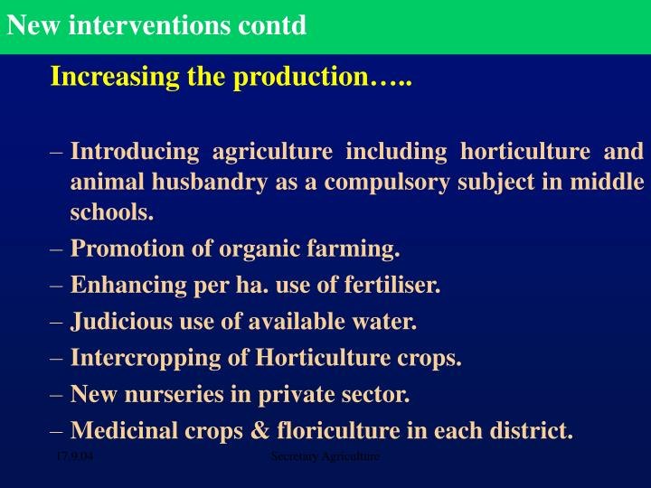 New interventions contd