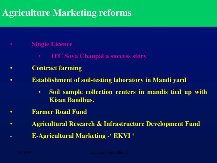 Agriculture Marketing reforms
