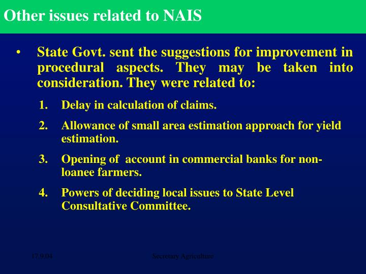 Other issues related to NAIS