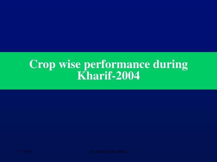 Crop wise performance during