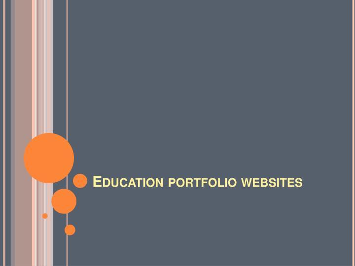 Education portfolio websites