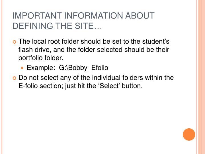 IMPORTANT INFORMATION ABOUT DEFINING THE SITE…