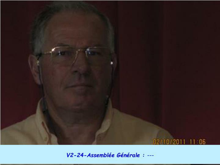 V2-24-Assemblée Générale :