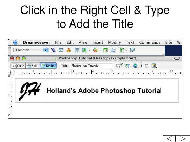 Click in the Right Cell & Type to Add the Title