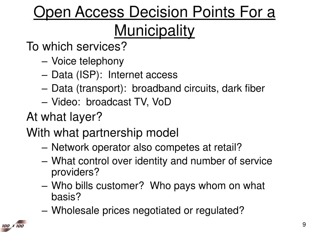 Open Access Decision Points For a Municipality