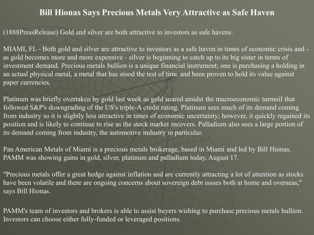 Bill Hionas Says Precious Metals Very Attractive as Safe Haven