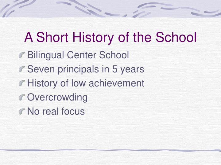 A Short History of the School