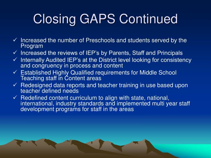 Closing GAPS Continued