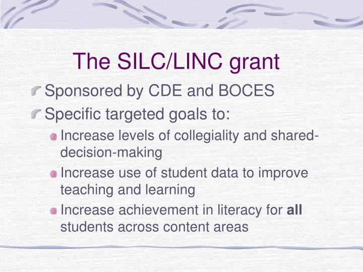 The SILC/LINC grant