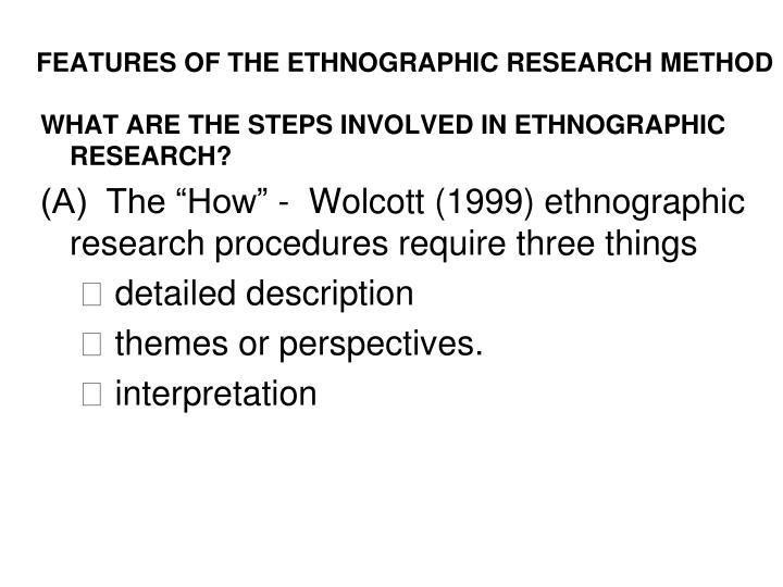 FEATURES OF THE ETHNOGRAPHIC RESEARCH METHOD