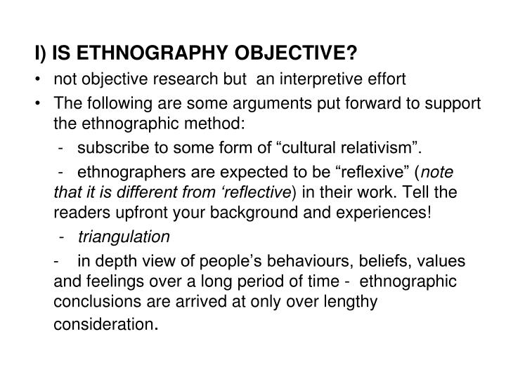 I) IS ETHNOGRAPHY OBJECTIVE?