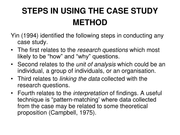 STEPS IN USING THE CASE STUDY METHOD
