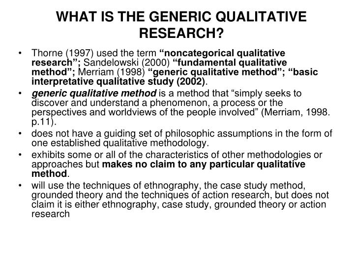 WHAT IS THE GENERIC QUALITATIVE RESEARCH?