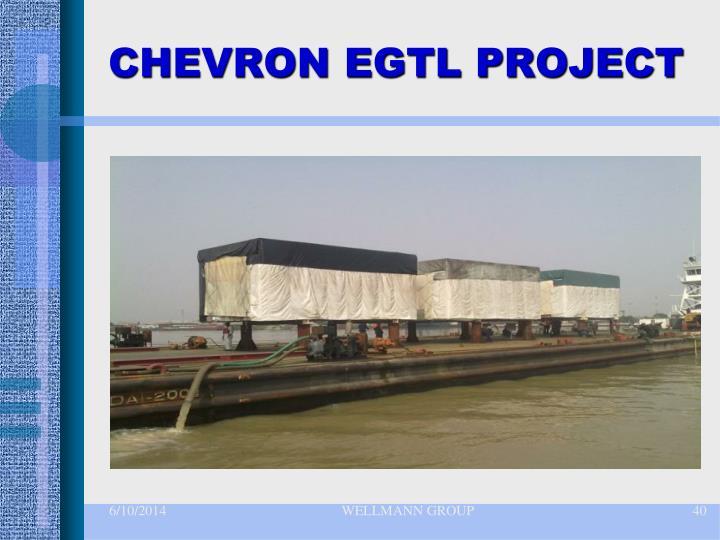 CHEVRON EGTL PROJECT