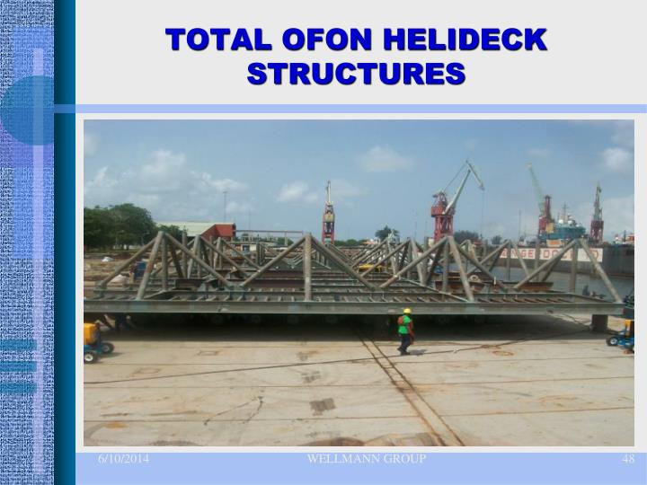 TOTAL OFON HELIDECK STRUCTURES