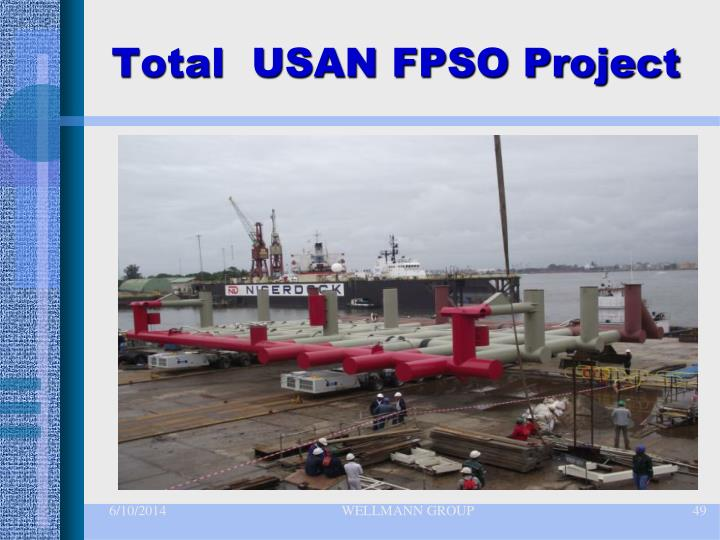 Total  USAN FPSO Project