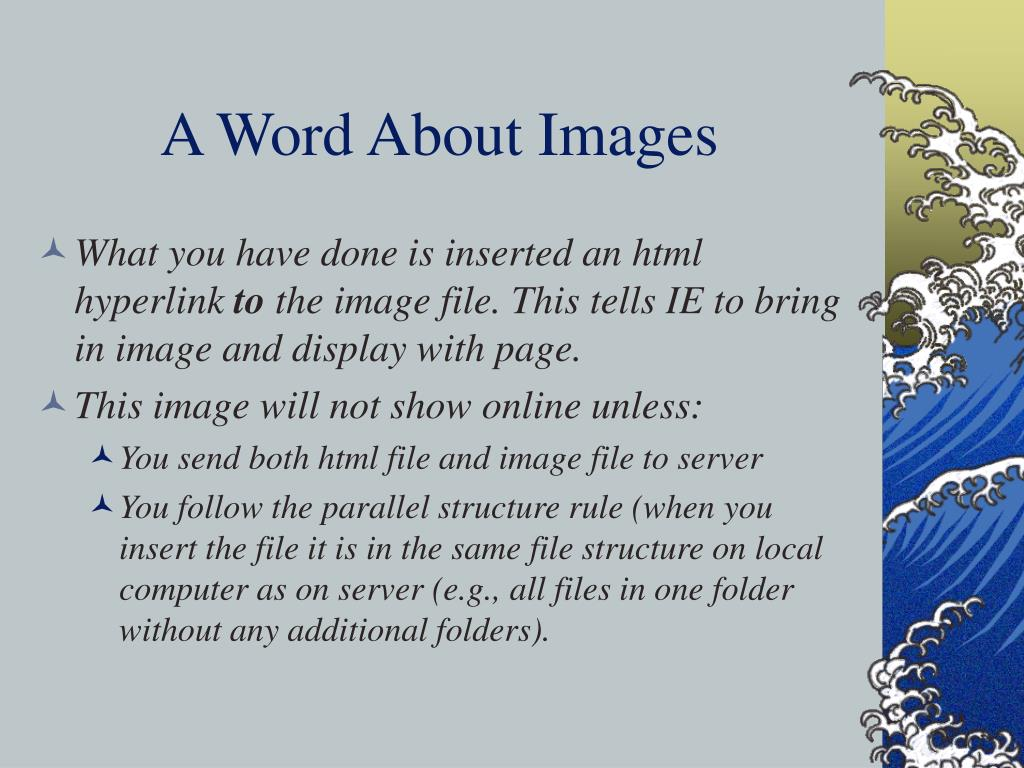 A Word About Images